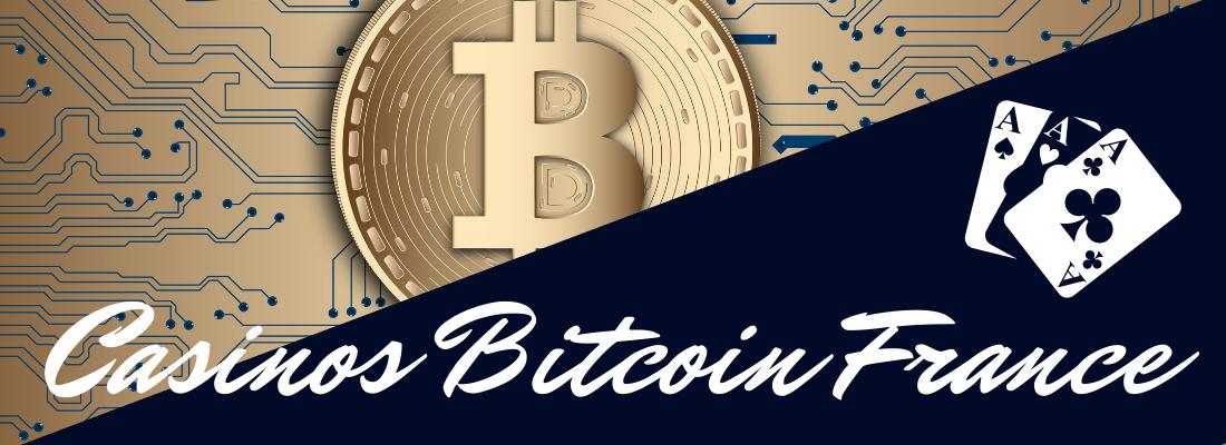 Casinos Bitcoin France
